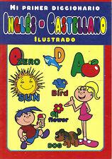 Mi primer diccionario Inglés-Castellano Englisch-Spanisch