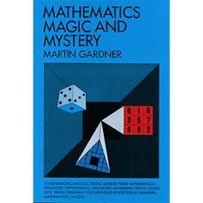Mathematics, Magic & Mystery by Martin Gardner from Murphy's Magic - Book
