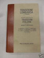TRADIZIONE LOMBARDA E TICINESE RISTAMPA ANASTATICA - ED.PRIULI&VERLUCCA - 1976