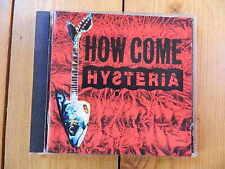 HYSTERIA  How Come Hysteria NEWTONE RECORDS CD