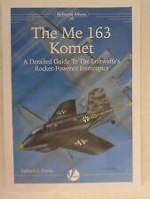 The Messerschmitt Me 163: A Detailed Guide to the Luftwaffe's Rocket-Powered