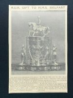 1938 Newspaper Clipping ROYAL ULSTER RIFLES GIFT TO H.M.S. BELFAST, BISCUIT BOX