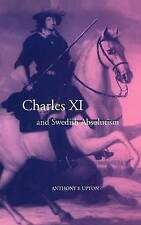 Charles XI and Swedish Absolutism, 1660-1697 (Cambridge Studies in Early Modern