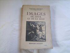 """""""Images du jour et de la nuit"""" par Gustave Geffroy - Grasset - 1924"""