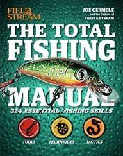 The Total Fishing Manual (Field & Stream): 317 Essential Fishing Skills (Field a