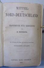K. BAEDEKER: MITTEL- und NORD-DEUTSCHLAND, Handbuch für Reisende, 17. Aufl. 1876