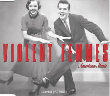 VIOLENT FEMMES American Music x 2 +2 Live tracks UK 1991 London/Slash CD Single