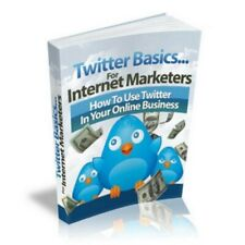 NEW Twitter Basics For Internet MarkE BOOK PDF WITH RESELL RIGHTS DELIVERY 12hrs