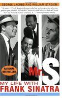 Mr. S: My Life with Frank Sinatra by George Jacobs, William Stadiem