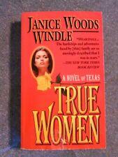 True Women by Janice Woods Windle (1994 pb)