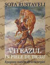 Viteazul in Piele de Tigru. Epopeea Nationala a Georgiei : Editia Color by...