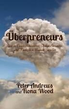 Uberpreneurs: How to Create Innovative Global Businesses and Transform Human