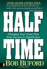 Halftime: Changing your game plan from Success to Significance, Bob Buford, Good