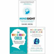 Daniel Siegal 3 Books Set Mindsight The Whole Brain Child No Drama Discipline