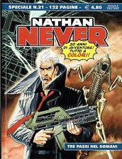 """Nathan Never Speciale n.21 """"tre passi nel domani"""" ed.Bonelli"""
