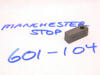 USED MANCHESTER STOP FOR RIGHT ANGLE TOOLHOLDERS 601-104