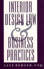 Interior Design Law and Business Practices by Berger, C. Jaye