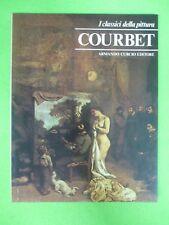 BOOK LIBRO COURBET I Classici della Pittura 28 1980 Armando Curcio (L57)