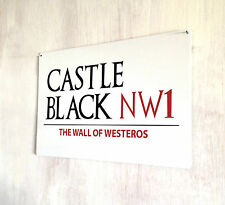 Game of Thrones inspired Castle Black Westeros Nights Watch Street Sign sign A4