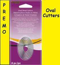 Metal CLAY CUTTERS Graduated OVAL 6pc Set Premo SCULPEY Cookie Fondent