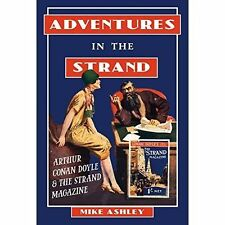 Adventures in the Strand: Arthur Conan Doyle and the Strand Magazine by Mike...