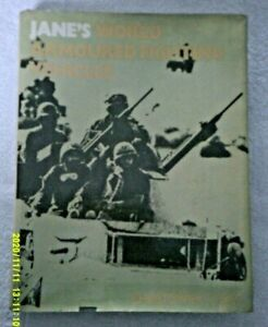 JANES WORLD ARMOURED FIGHTING VEHICLES CHRISTOPHER F. FOSS HB 1978