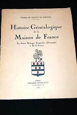 HISTOIRE GENEALOGIQUE DE LA MAISON DE FRANCE-COMTE DE FRANCE DE TERSANT-ENVOI