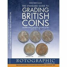 The Standard Guide to Grading British Coins: Modern Milled British Pre-Decimal I