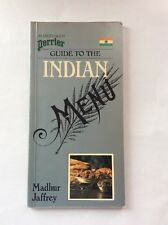 Travel Guide - Guide to the Indian Menu by Madhur Jaffrey