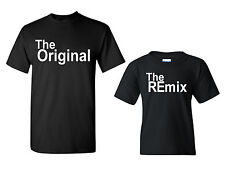 Father and Son The Original The Remixed Matching Tee Shirts 1641