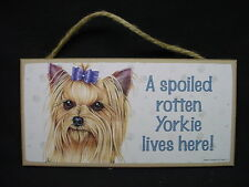 Yorkie A Spoiled Rotten Dog wood Sign Yorkshire Terrier w/ bow Wall Plaque Usa