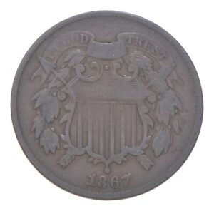 TWO CENT - 1867 US TWO 2 Cent Piece - First Coin with In God We Trust Motto *009