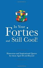 In Your Forties and Still Cool! (Gift Wit),Adrian Besley