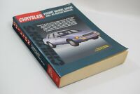 Chrysler Front Wheel Drive 1981-92 Chilton's Repair Manual #8267 Published 1992