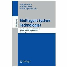 Multiagent System Technologies : 11th German Conference, MATES 2013, Koblenz,...