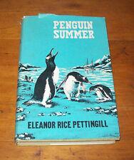 PENGUIN SUMMER, Eleanor Rice Pettingill, Scientiific Book Club Edition HCDJ 1962
