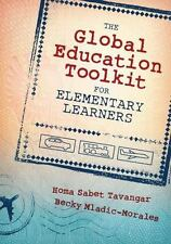 The Global Education Toolkit for Elementary Learners by Tavangar, SC, 2014