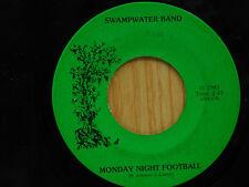 Swampwater Band 45 MONDAY NIGHT FOOBALL bw SWAMPWATER   Indi Lable VG++