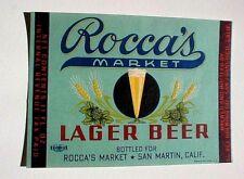 IRTP ROCCA'S MARKET LAGER BEER LABEL, EL REY BREWING CO. SAN FRANCISCO,  CALIF.