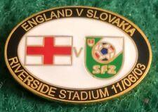 England v Slovakia Euro 2004 Qualifier Middlesbrough 11 June 2003 Pin Badge
