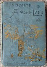 Through Apache Land by Lieut R H Jayne Edward S Ellis HB Ills War Whoop Series