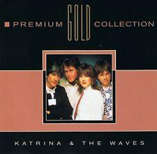 Katrina & the waves-premium gold collection-CD NEUF --- walking on sunshine