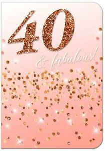 """Traditional Classy Pink & Gold Glittered """"40 AND FABULOUS"""" Birthday Card"""