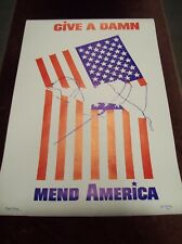 """""""GIVE A DAMN, MEND AMERICA"""" POSTER PRINTS BY LYNNE 24"""" x 36"""" DEAD STOCK 1969 WAR"""