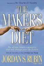 The Maker's Diet : The 40-Day Health Experience That Will Change Your Life...