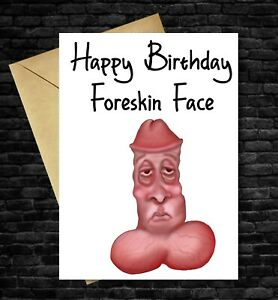 Funny Birthday Card Joke Rude Cheeky Humorous  Dad Mum Friend Wife Sister Uncle