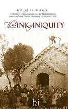 NEW The Sink of Iniquity by Douglas Wilkie