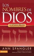 NEW - Los nombres de Dios: 52 estudios biblicos personales o para grupos