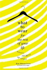 What to Wear for the Rest of Your Life: Ageless Se
