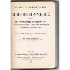 CODE de COMMERCE Industrie Maritime et Juridique Dalloz par Henry BOURDEAUX 1934